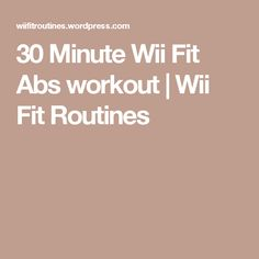 30 Minute Wii Fit Abs workout | Wii Fit Routines