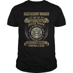 SALES ACCOUNT MANAGER - WE DO OLD - #hoodies #mens sweatshirts. ORDER NOW => https://www.sunfrog.com/LifeStyle/SALES-ACCOUNT-MANAGER--WE-DO-OLD-Black-Guys.html?id=60505