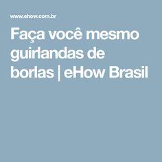 Faça você mesmo guirlandas de borlas | eHow Brasil