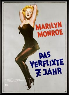 """""""Das Verflixte 7. Jahr"""". German poster for the Marilyn Monroe movie """"The Seven Year Itch"""", 1955."""