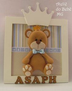 Ateliê do Bebê MG: Quadrinho Ursinho Príncipe ( Asaph )