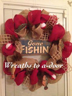 Gone Fishing wreath Wreath Crafts, Diy Wreath, Wreath Ideas, Hunting Wreath, Deco Mesh Wreaths, Burlap Wreaths, Do It Yourself Inspiration, Cemetery Flowers, Outdoor Wreaths