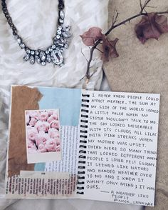 — a weather like people // writing journal entry # 46 by Noor Unnahar (read full entry here https://www.instagram.com/p/BMKGOWBhIXB/?taken-by=noor_unnahar) // art journal, scrapbooking, journaling, white aesthetics tumblr, flatlay, photo styling, creative creativity, notebook, quotes, words, inspiration //