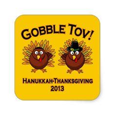 GOBBLE TOV! THANKSGIVING HANUKKAH 2013 SQUARE STICKERS
