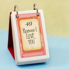 How to make this adorable DIY 49 Reasons I Love You stand! (note to self: make one with 31 scripture verse cards [enough for a month] for use as a daily devotional or memory verses)