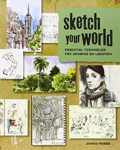 Sketch Your World: Essential Techniques for Drawing on Location by James Hobbs http://www.amazon.com/dp/1440331413/ref=cm_sw_r_pi_dp_fQuOvb1SD8DER