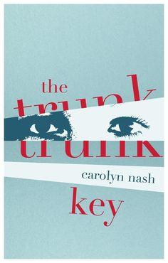 The Trunk Key  by Carolyn Nash ($1.99)