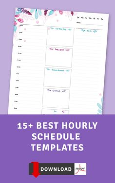 With this collection of Hourly Schedule Templates you will always keep your life organized. Staying organized and focused are the first steps to creating a successful year. Schedule, plan and tackle your days and dreams!