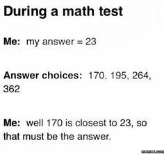 Me during a math test
