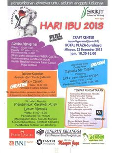 hari ibu 2013 (400 x 530)SIRIKIT School of Writing Present : Hari Ibu 2013 Minggu, 22 Desember 2013 At Royal Plaza Surabaya (Depan Hypermart, Lt. LG) 10.30 – 16.00 Full Doorprize  http://eventsurabaya.net/hari-ibu-2013/