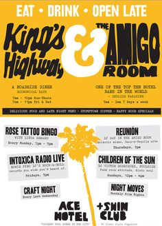 We have really fabulous weekly events in Palm Springs. The Amigo Room at Ace Hotel & Swim Club was picked by Details Magazine as one of the top ten hotel bars in the world. It's become a clubhouse and watering hole for desert locals, and a second home for LA weekenders. Freshly muddled drinks and good food nourish the soul. Unusual DJ nights draw their own followings and build community. Find out if you belong with Linda or Howie, or both. There's always something going on.  All w