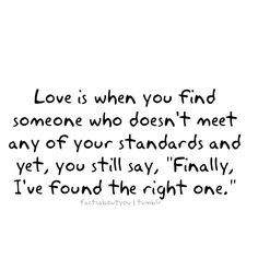 love isn't about standards...