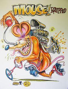 JOHNNY ACE Ed BIG DADDY Roth Rat Fink MOUSE! Original Art MONSTER Drag HOT ROD!! #JohnnyAceStudiosEdBIGDADDYRoth