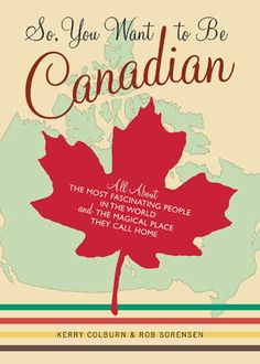 Now you can be Canadian too, just like your parents, who live in Canada @robin Weiderspohn