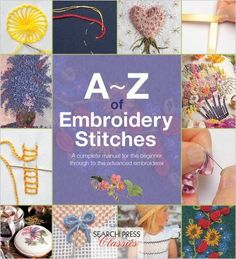 A-Z of Embroidery Stitches (A-Z of Needlecraft): Country Bumpkin: 9781782211617: Amazon.com: Books