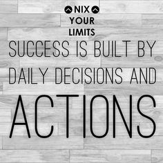 Focus on one day at a time but know that you are impacting your future. You have to have a bigger perspective. Being accountable in Math class today is Setting you up to be accountable to a future family or employer. Doing yard work today is building the Work ethic you need to start that business. What you do today DOES matter. #NIXYOURLIMITS
