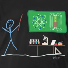 Kind Mode, Funny Stick Figures, Funny Shirts, Physical Science, Physics, Chemistry, Children