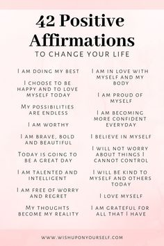 Change your life with these 42 affirmations. Affirmations will help you become the person you are destined to be. Change your life with these 42 affirmations. Affirmations will help you become the person you are destined to be. Daily Positive Affirmations, Positive Affirmations Quotes, Affirmation Quotes, Positive Mantras, Mantras For Anxiety, Affirmations For Women, Healing Affirmations, Positive Quotes For Women, Inspiration Quotes
