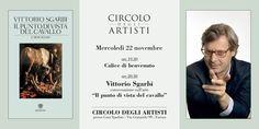 Mercoledì 22 novembreVITTORIO SGARBIospite del Circolo degli Artisti presso Casa Spadoni Faenza per una conversazione sull'arte e non solo.      Inizio della serata a partire dalle ore 19.30 con un calice di benvenuto.  Dalle ore 20.30 conversazione su Caravaggio con Vittorio Sgarbi
