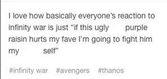 Mee....Dont hurt loki or thor  or captain america or tony or antman or star lord or...*every marvel character ever*