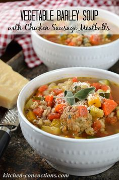 Kitchen Concoctions: Vegetable Barley Soup with Chicken Sausage Meatballs #recipe #kitchenconcoctions #dinner #lunch #soup #chicken #vegetable