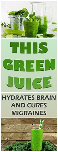 This Green Juice Hydrates Brain and Cures Migraines - Health And Beauty Queen Health And Wellness, Health And Beauty, Health Fitness, Health Care, Green Juice, Home Remedies, Natural Remedies, Health Remedies, The Cure