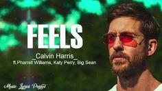 WorldLyrics237: Calvin Harris - Feels (Official lyrics) ft. Pharre...