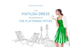 Chapter 11: The Matlida Dress - The Importance of Feeling as Good as You look