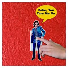 Nick Cave Light Switch with Song Title.  #nickcaveandthebadseeds #nickcave