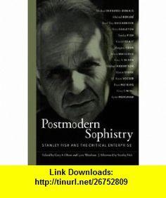 Postmodern Sophistry (9780791462140) Gary A. Olson, Lynn Worsham, Stanley Fish , ISBN-10: 0791462145  , ISBN-13: 978-0791462140 ,  , tutorials , pdf , ebook , torrent , downloads , rapidshare , filesonic , hotfile , megaupload , fileserve