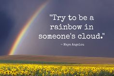 Words of wisdom from Maya Angelou.