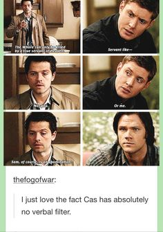 Castiel: The whore can only be killed by a true servant of heaven. Dean Winchester: Servant like... Castiel: Not you. Or me. Sam of course is an abomination. We'll have to find someone else. #Supernatural #tumblr