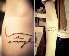 Love is enough tattoo.