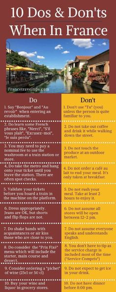 10 Dos and Don'ts When in France.francetravelt… 10 Dos and Don'ts When in France. Iceland Travel Tips, Paris Travel Tips, Japan Travel Tips, Cuba Travel, Rome Travel, Alaska Travel, Packing Tips For Travel, Travel Guides, Travel Bags