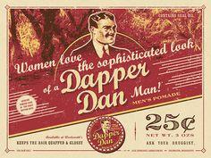 Dapper Dan Men's Pomade Poster   Fringe Focus
