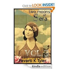 Two Moons of Sera (Vol 3) by Pavarti K Tyler (Kindle Edition) ($0.99)