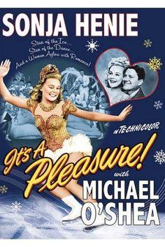 §§§ : It's A Pleasure : Sonja Henie : 1945~ love old Sonja Henie movies