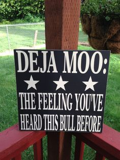 DEJA MOO The Feeling You've Heard This by NotTooShabbyChicHome, $28.00