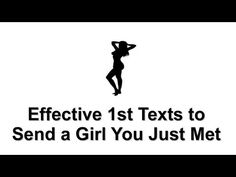 http://textagirlnow.com/what-to-text-a-girl-you-just-met/