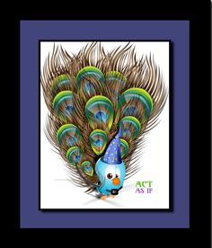 ACT AS IF pop art illustrated Cute Bird Dressing Like Peacock Artwork by RONTOURAGE on Etsy