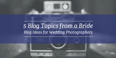 Five Blog Topics from a Bride | Blog Ideas for Wedding Photographers - Fotoskribe- - http://fotoskribe.com/five-blog-topics-from-a-bride-for-wedding-photographers/