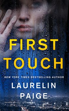 First Touch | Laurelin Paige | Macmillan