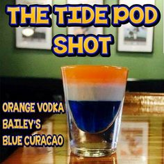 Tide Pod Shot #TidePodShot #TidePod #Shot #Cool #Drinks #Shots #Beverages #Kamisco