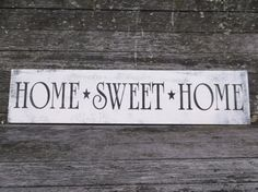 Home Sweet Home sign for garage entryway