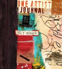 One Artist Journal ~ Authored by: Orly Avineri