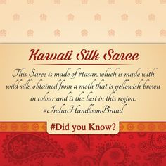 Did you know? Karvati SilkSaree  This Saree is made of #tasar, which is made with wild silk, obtained from a moth that is yellowish brown in colour and is the best in this region. #IndiaHandloomBrand