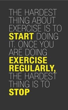 Start doing it, Exercise Regularly