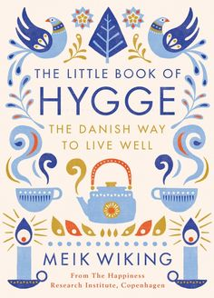 Meik is CEO of the Happiness Research Institute in Copenhagen and has spent years studying the magic of Danish life. In this beautiful, inspiring book he will help you be more hygge: from picking the right lighting and planning a dinner party through to creating an emergency hygge kit.