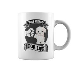 Maltese Best Friend For Life Mug #Maltese #Dogs  #DogsLovers #Puppy #Pets #mug #cup