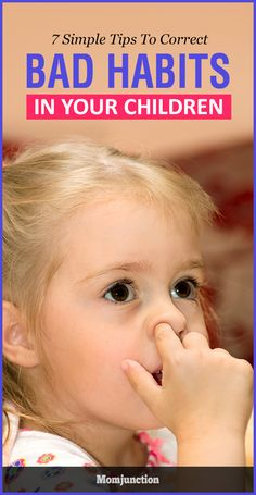 7 Simple Tips To Correct Bad Habits Of Children